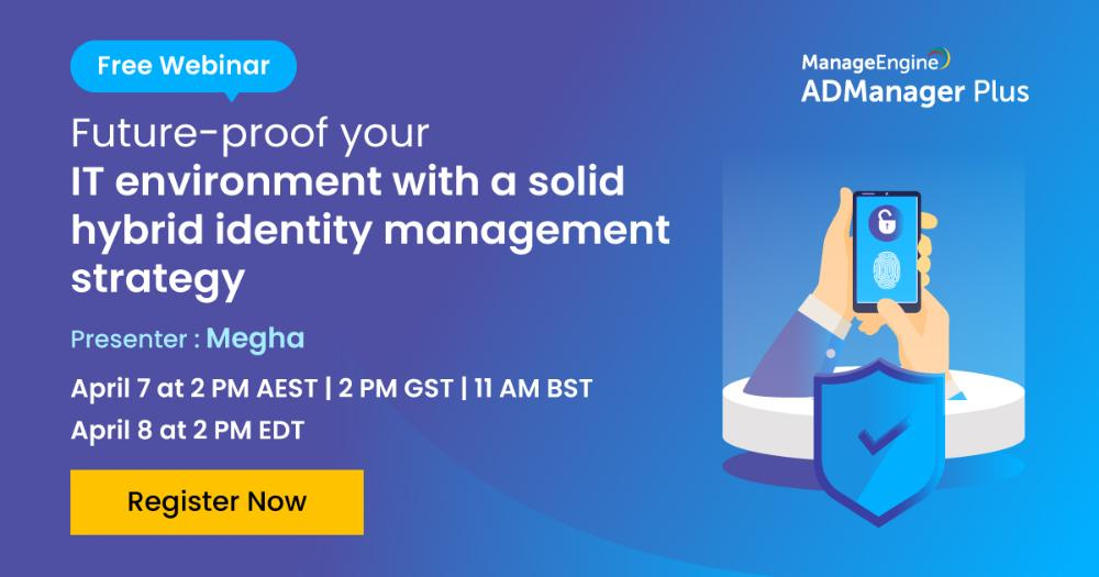 [Webinar] Future-proof your IT environment with a solid hybrid identity management strategy