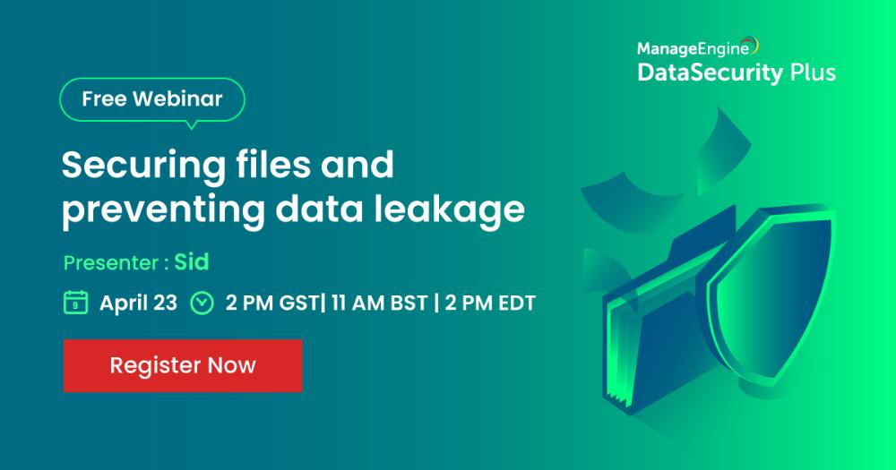 [Webinar] Securing files and preventing data leaks